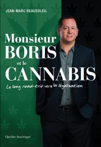 Monsieur Boris et le cannabis