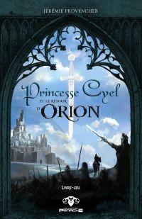 Princesse Cyel et le retour d'Orion