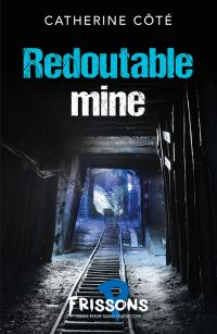 Image de couverture (Redoutable mine)
