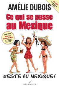 Ce qui se passe au Mexique reste au Mexique!