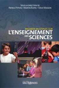 Regards multiples sur l'enseignement des sciences