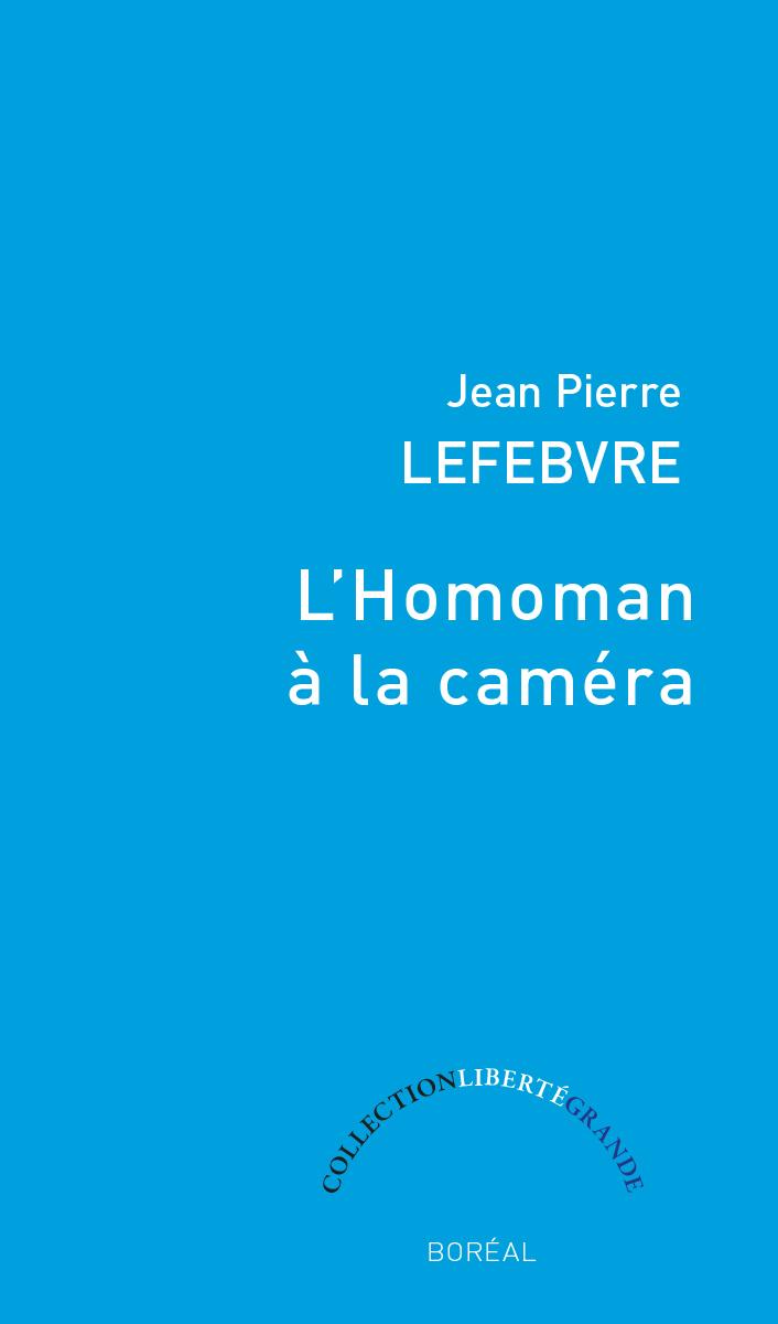 L'Homoman à la caméra