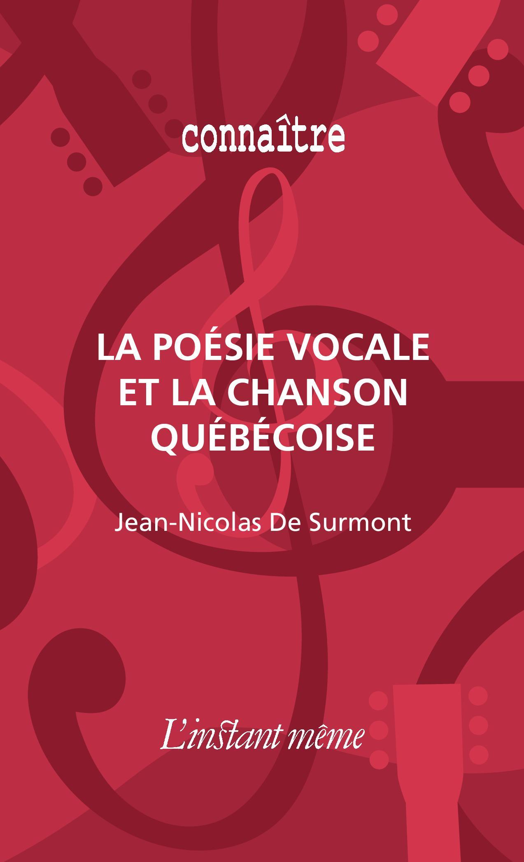 La poésie vocale et la chanson québécoise