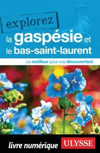 Cover image (Explorez la Gaspésie et le Bas-Saint-Laurent)