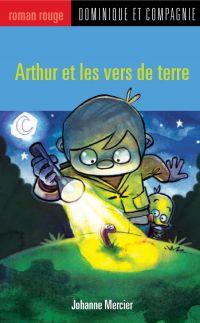 Arthur et les vers de terre