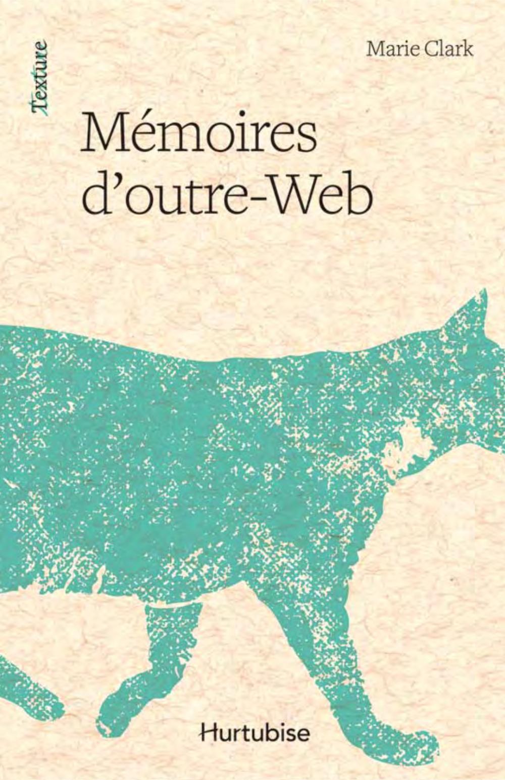 Mémoires d'outre-Web