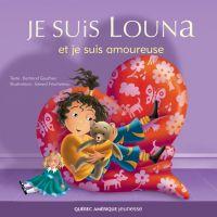Louna 04 - Je suis Louna et...