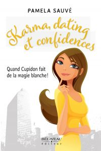 Karma, dating et confidence...