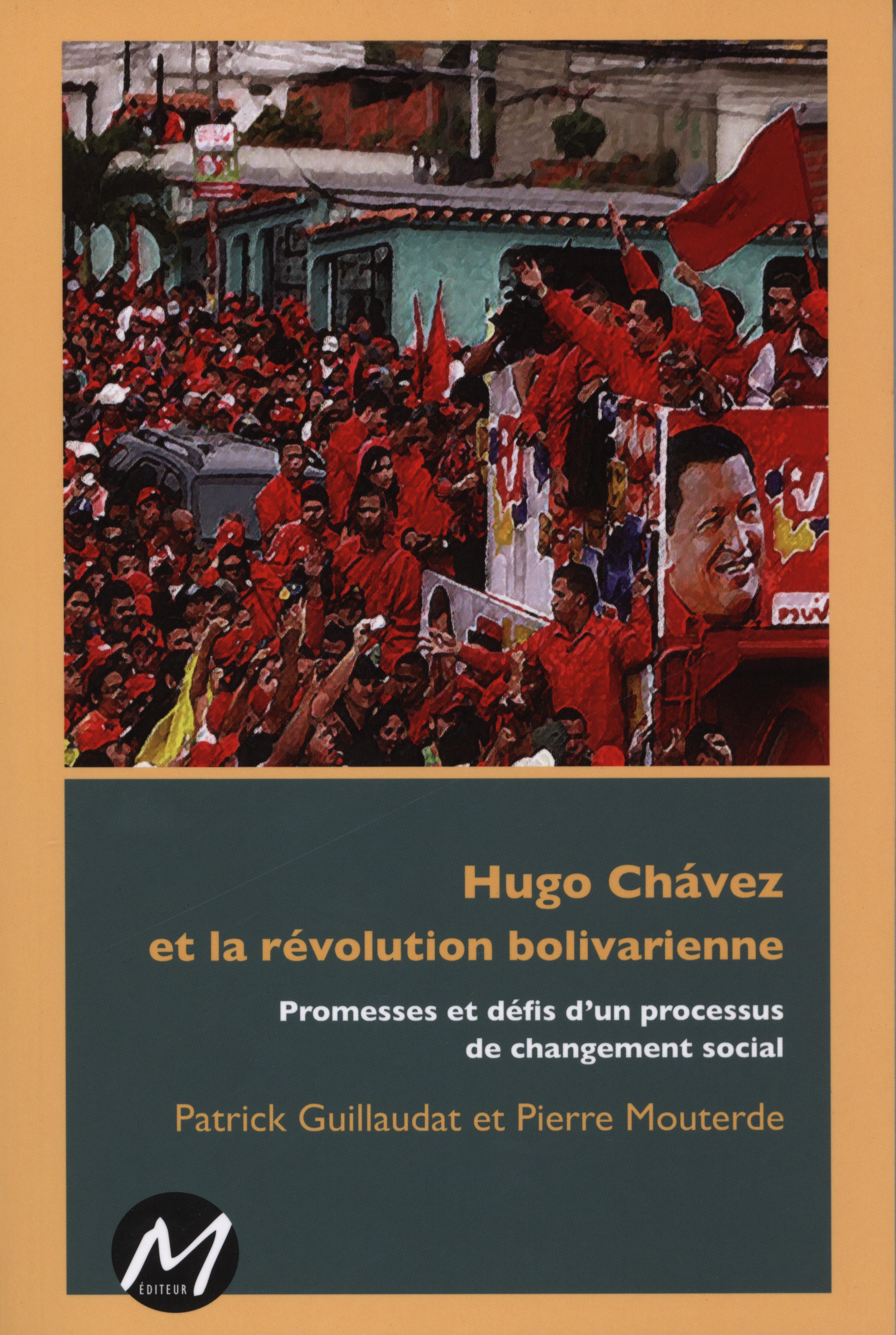 Hugo Chavez et la révolutio...
