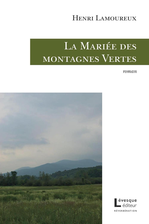 La Mariée des montagnes Vertes