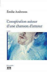 Image de couverture (Conspiration autour d'une chanson d'amour)