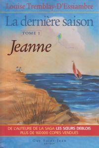 La dernière saison, tome 1: Jeanne
