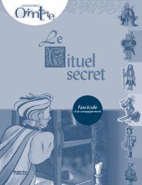 Le rituel secret / Fascicul...