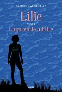 Image de couverture (Lilie, Tome 3 - L'apprentie adulte)
