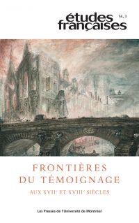 Études françaises. Vol. 54 No. 3,  2018