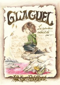 Glaguel - La rivière interdite