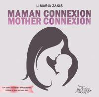 Maman connexion Mother Conn...