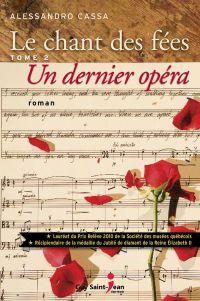 Le chant des fées, tome 2 : Un dernier opéra