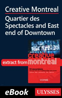 Image de couverture (Creative Montreal -Quartier des Spectacles-East End Downtown)