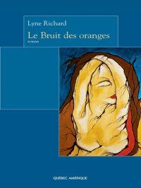 Le Bruit des oranges