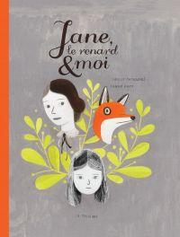 Jane, le renard et moi