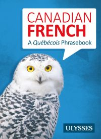 Canadian French - A Québéco...