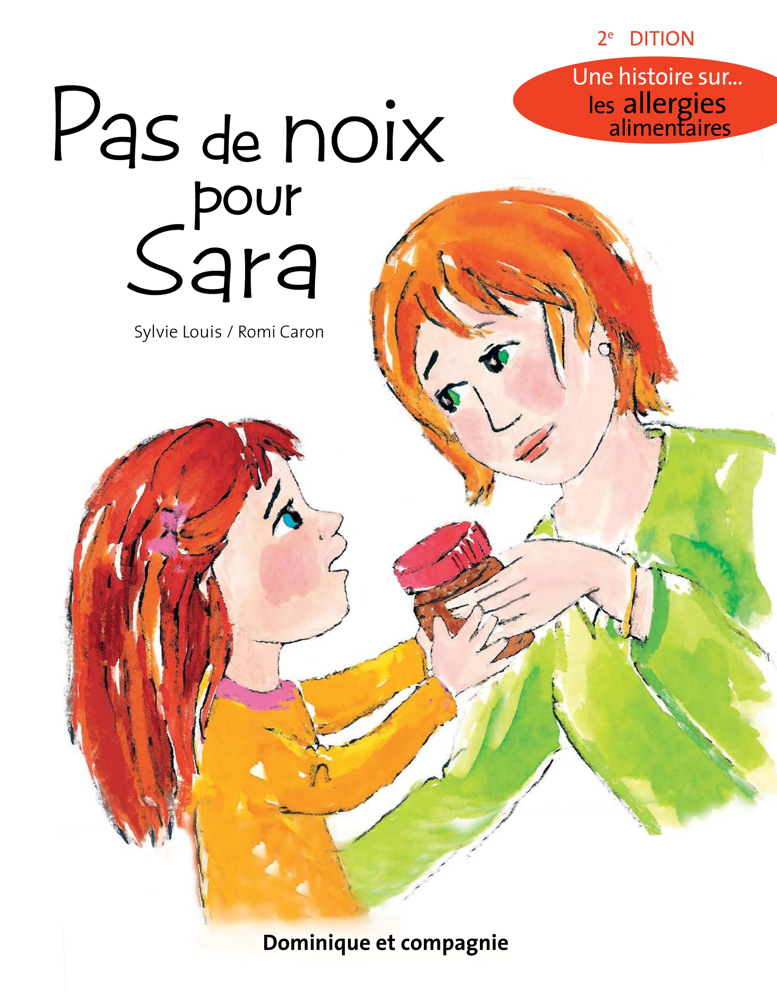 Pas de noix pour Sara (2e é...