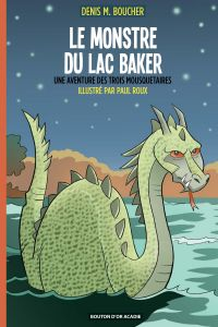 Image de couverture (Le monstre du lac Baker)