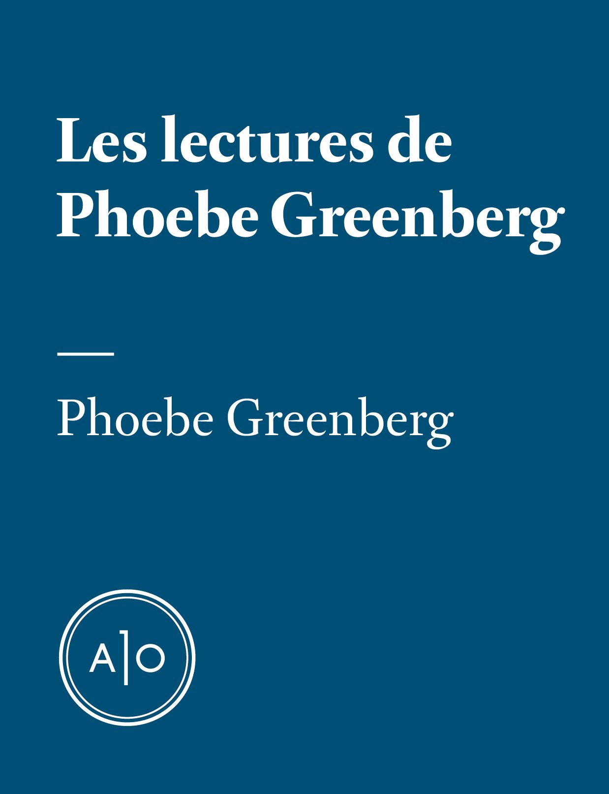 Les lectures de Phoebe Greenberg