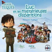 Luc et les mystérieuses disparitions