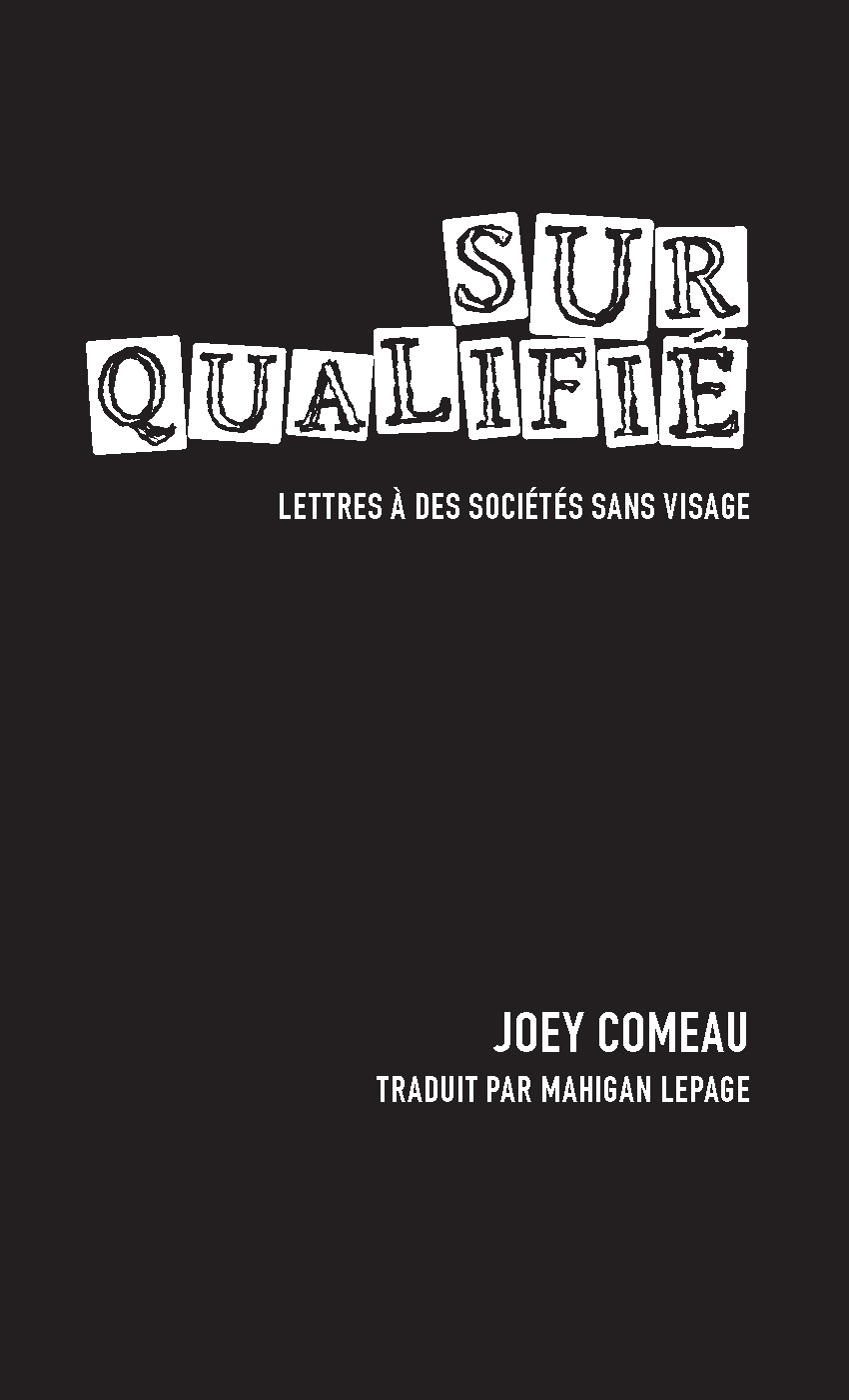 Surqualifié. Lettres à des ...
