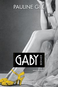 Gaby Bernier, Tome 2
