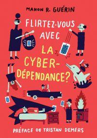 Flirtez-vous avec la cyberdépendance?