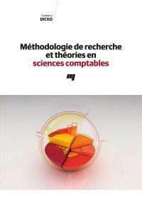 Méthodologie de recherche et théories en sciences comptables