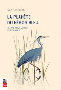 La planète du héron bleu