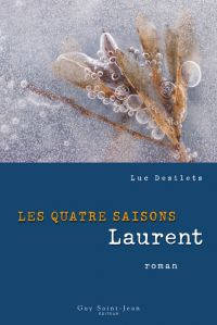Les quatre saisons : Laurent