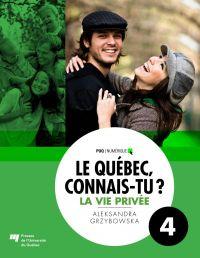 Le Québec, connais-tu ? La vie privée