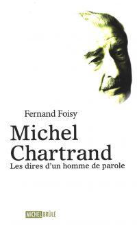 Michel Chartrand : Les dire...