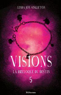 Visions - La breloque du destin