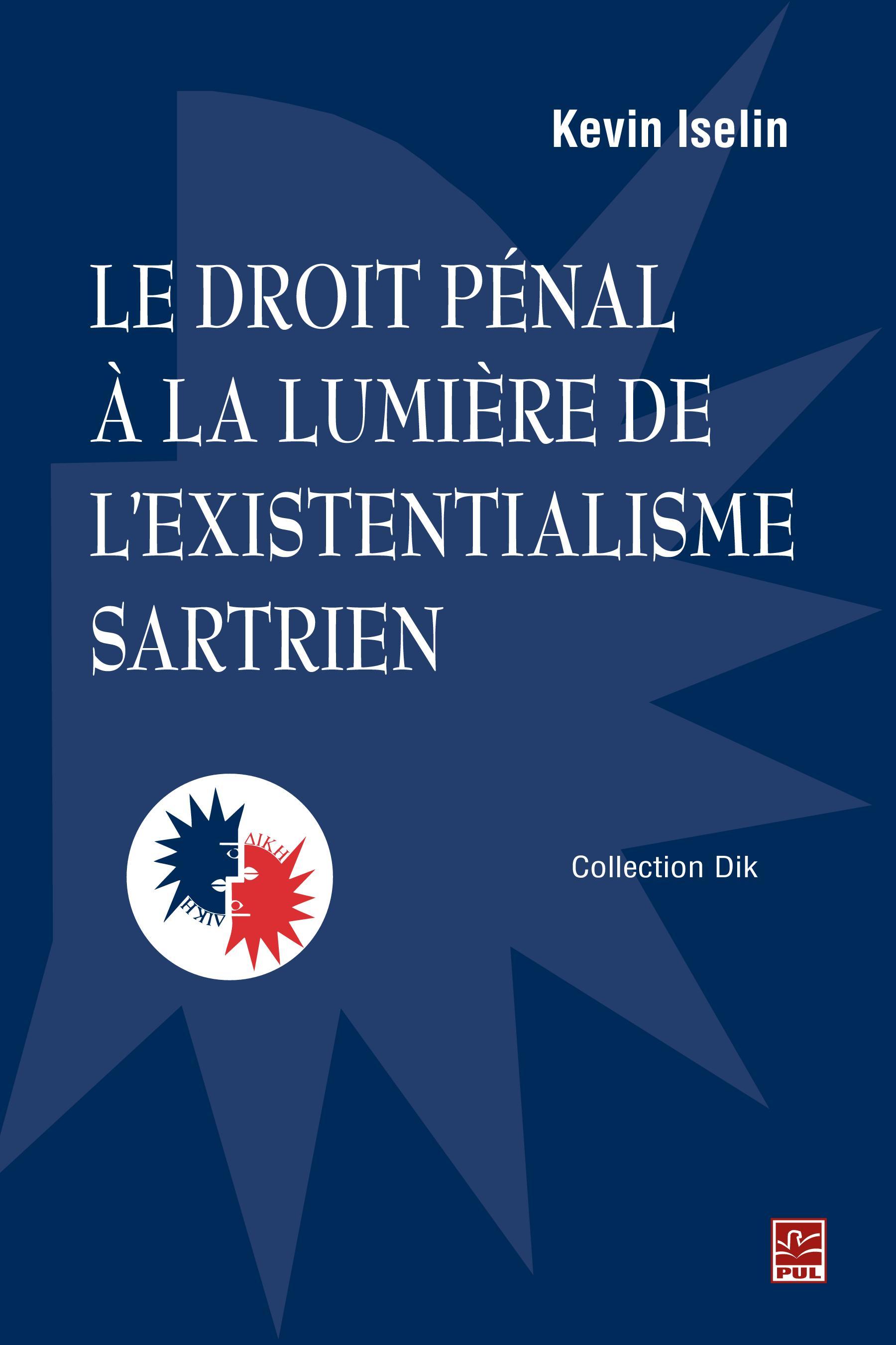 Le droit pénal à la lumière de l'existentialisme sartrien