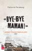 Bye-bye maman!, Carnet d'ados radicalisés