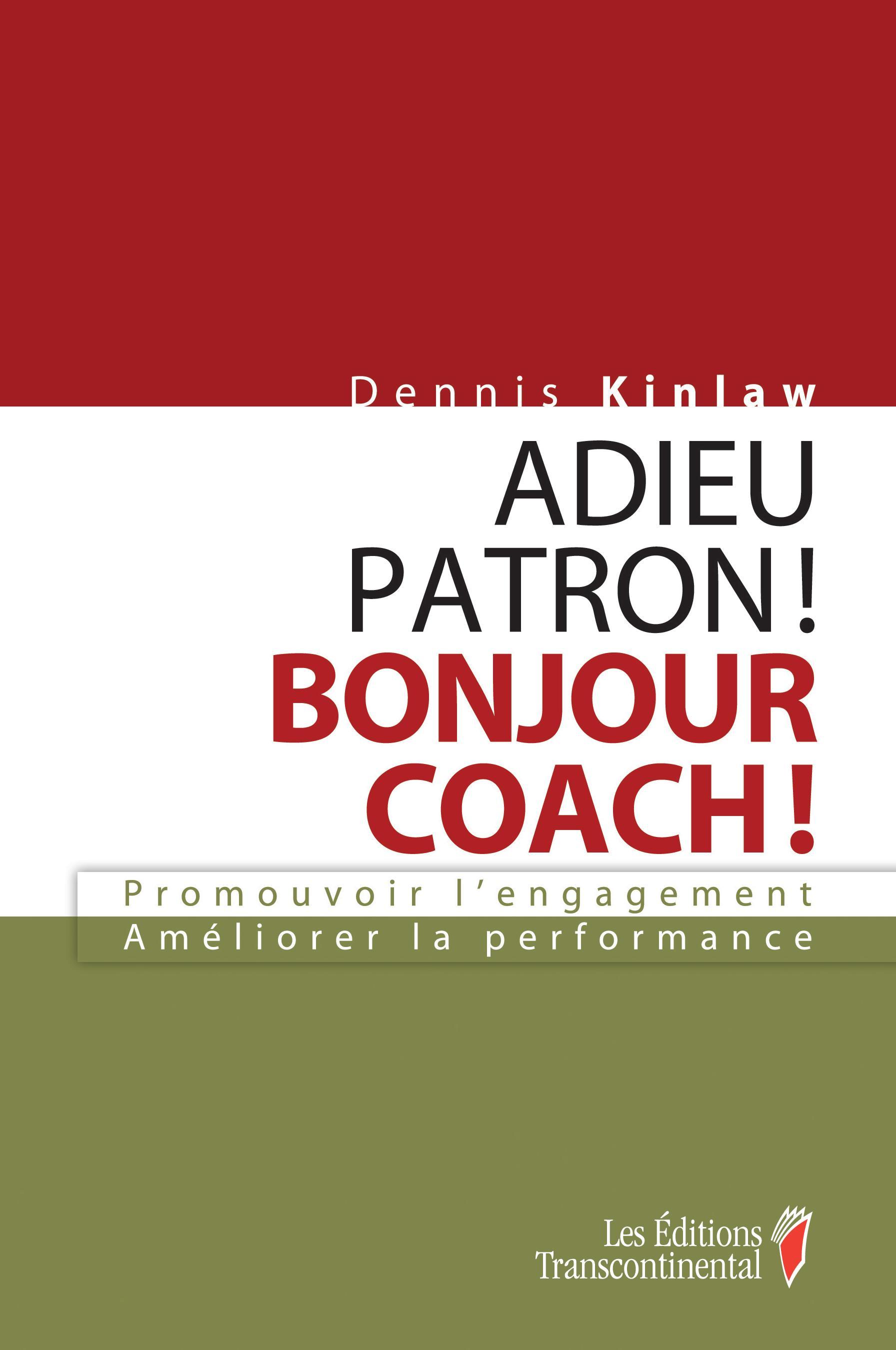 Adieu patron! Bonjour coach!