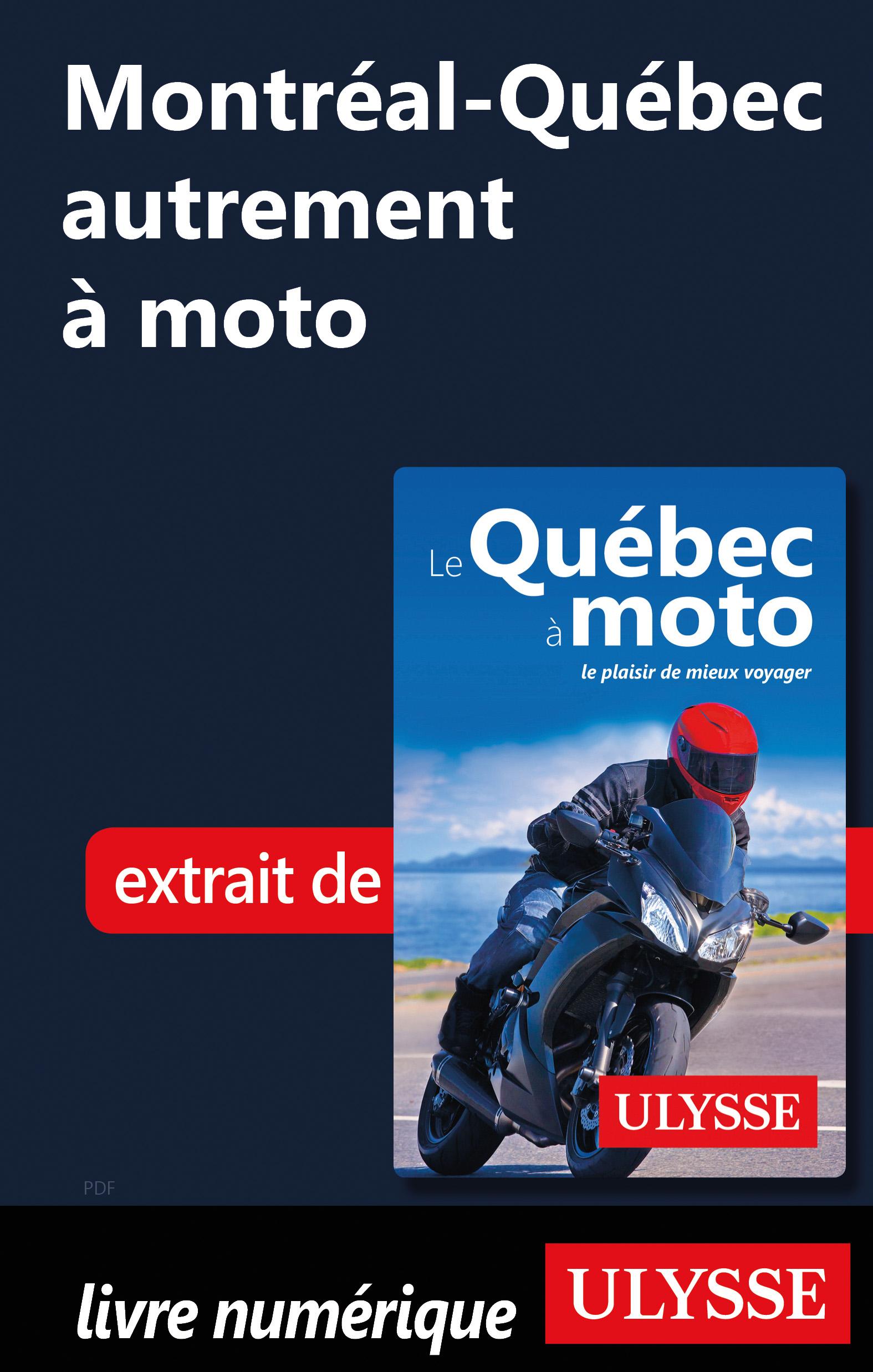 Montréal-Québec autrement à moto