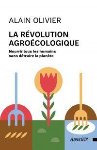 La révolution agroécologique