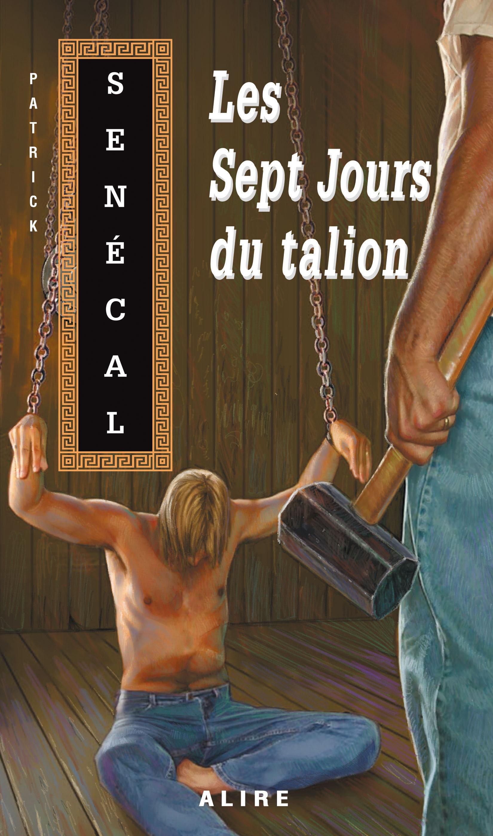 Sept Jours du talion (Les)