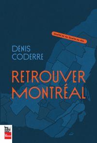 Retrouver Montréal