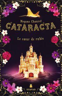Cataracta, tome 3 - Le coeu...