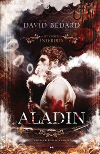 Les contes interdits - Aladin