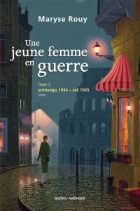 Image de couverture (Une jeune femme en guerre, Tome 2)