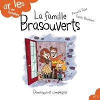 La famille Brasouverts